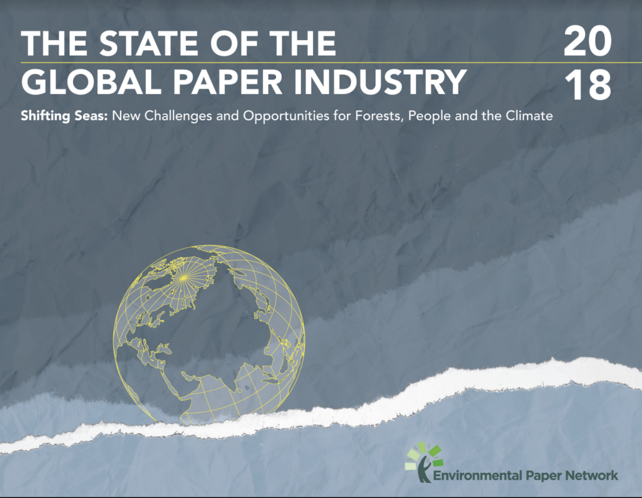 the state of the global paper industry 2018 environmental paper