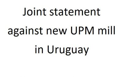 100+ Organizations sign statement against new UPM mill in Uruguay
